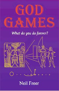 the cover of Neil Freer's book, God Games