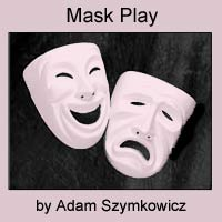 Mask Play