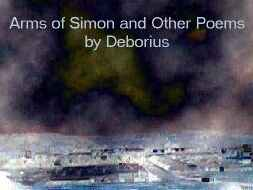 image for Arms of Simon and Other Poems